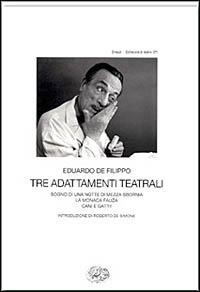 Tre adattamenti teatrali