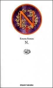 N / Ernesto Ferrero ; postfazione di Domenico Scarpa