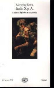Italia s.p.a. : l'assalto al patrimonio culturale