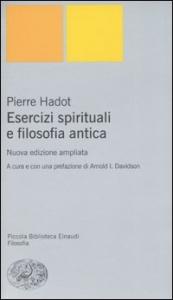 Esercizi spirituali e filosofia antica