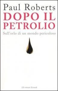 Dopo il petrolio