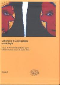 Dizionario di antropologia e etnologia