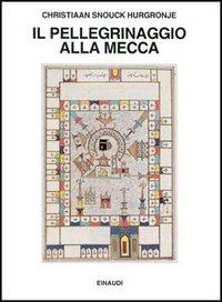 Il pellegrinaggio alla Mecca