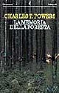La memoria della foresta