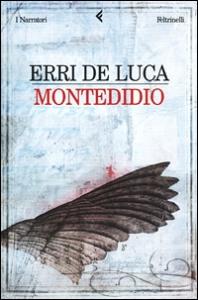 Montedidio / Erri De Luca