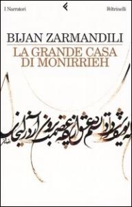 Lagrande casa di Monirrieh / Bijan Zarmandili