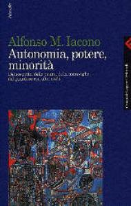 Autonomia, potere, minorità