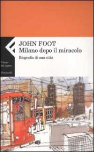 Milano dopo il miracolo