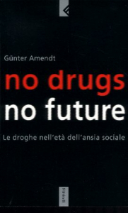 No drugs, no future