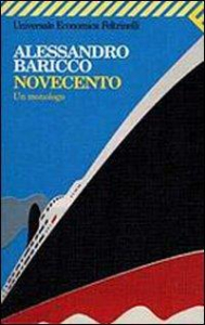 Novecento : un monologo / Alessandro Baricco