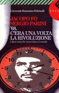 '68. C'era una volta la rivoluzione