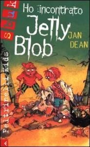 Ho incontrato Jelly Blob