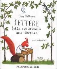 Lettere dello scoiattolo alla formica