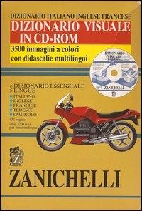 Dizionario visuale in CD-ROM e Dizionario essenziale 5 lingue, italiano, inglese, francese, tedesco, spagnolo