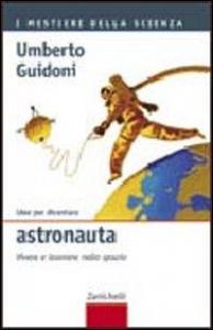 Idee per diventare astronauta
