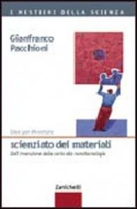 Idee per diventare scienziato dei materiali