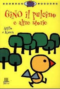 Gino il pulcino e altre storie