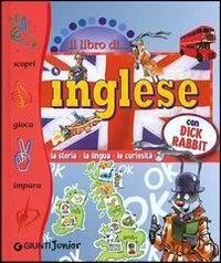Il libro di ... inglese con Dick Rabbit