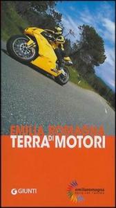 Emilia Romagna, terra di motori