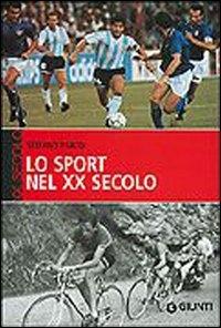 Lo sport nel 20. secolo