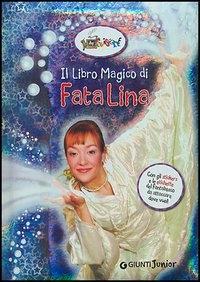 Il libro magico di Fata Lina