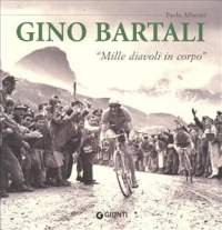 Gino Bartali: mille diavoli in corpo