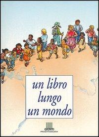 Un libro lungo un mondo