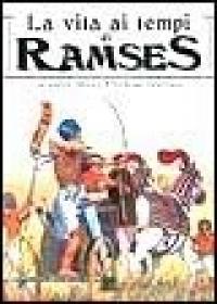 La vita ai tempi di Ramses
