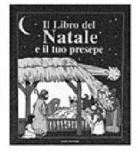Il libro del Natale e il tuo presepe
