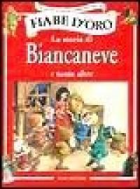 La storia di Biancaneve e tante altre