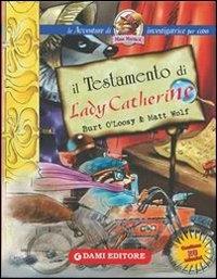 ˆIl ‰testamento di Lady Catherine