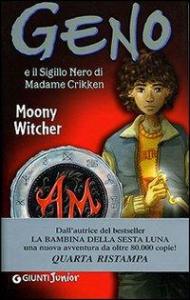 Geno e il Sigillo Nero di Madame Crikken