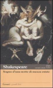 Sogno d'una notte di mezza estate / William Shakespeare ; introduzione di Nemi D'Agostino ; prefazione, traduzione e note di Marcello Pagnini