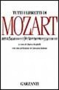 Tutti i libretti di Mozart