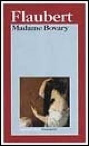 Madame Bovary Introduzione di Lanfranco Binni. Traduzione di Oreste del Buono. Milano,