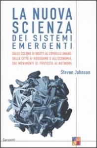 La nuova scienza dei sistemi emergenti