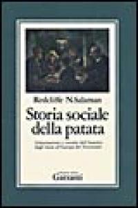 Storia sociale della patata.  Ed. riveduta a cura di J.G. Hawkes