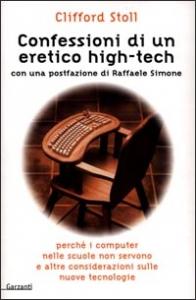 Confessioni di un eretico high-tech