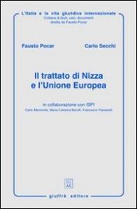 Il trattato di Nizza e l'Unione europea / Fausto Pocar, Carlo Secchi ; in collaborazione con ISPI ... [et al.]