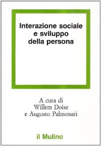 Interazione sociale e sviluppo della persona
