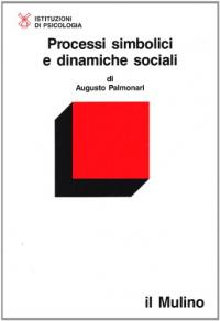 Processi simbolici e dinamiche sociali