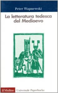 La letteratura tedesca del Medioevo