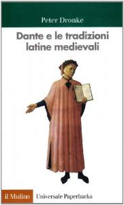 Dante e le tradizioni latine medievali