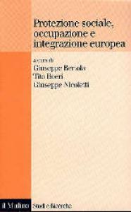 Protezione sociale, occupazione e integrazione europea