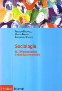 2. Differenziazione e riproduzione sociale