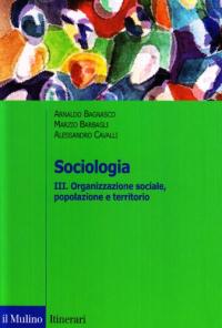 3. Organizzazione sociale, popolazione e territorio
