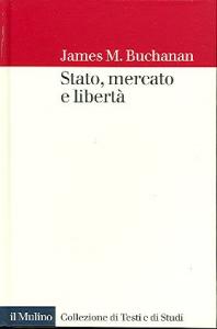 Stato, mercato e liberta'