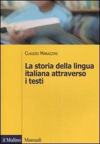 La storia della lingua italiana attraverso i testi
