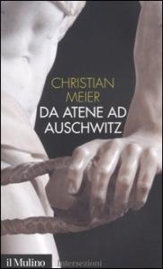 Da Atene ad Auschwitz