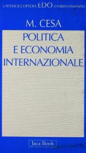 Politica e economia internazionale Introduzione alle teorie di International Political Economy. Milano,